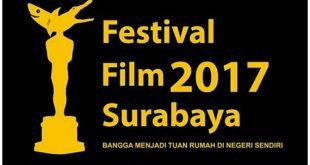 Festival Film Surabaya 2017,  Bangga Menjadi Tuan Rumah di Negeri Sendiri