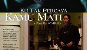 Film Ku Tak Percaya Kamu Mati, Drama Horor Menarik Yang Sarat Pesan Moral