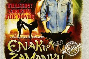 Poster Film Enak Tho Zamanku. Foto: Ist,