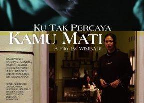 Poster film Ku Tak Percaya Kamu Mati. Foto: ist.